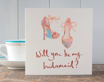 Will you be my bridesmaid, a luxury greeting card with a hand glittered bridesmaid shoe illustration, elegant wedding bridesmaid invitation