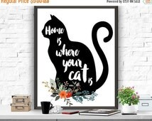 """SALE Cat Art Print, """"Home is where your cat is"""" Print, Cat Poster, Typography Print Home decor, Cat printable, Black Cat Print,Animal print"""
