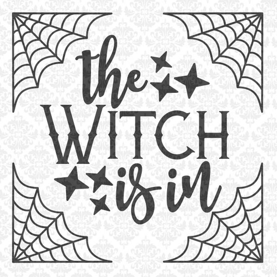 The Witch Is In Glass Block Halloween Spider Sign SVG DXF Ai Eps PNG Scalable Vector Instant Download Commercial Cut File Cricut Silhouette