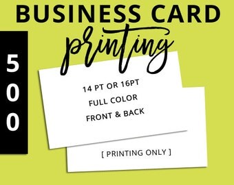 PRINTING Business Cards (set of 500) Full Color, Front & Back, 14pt, 16 pt, Gloss, Matte, Silk