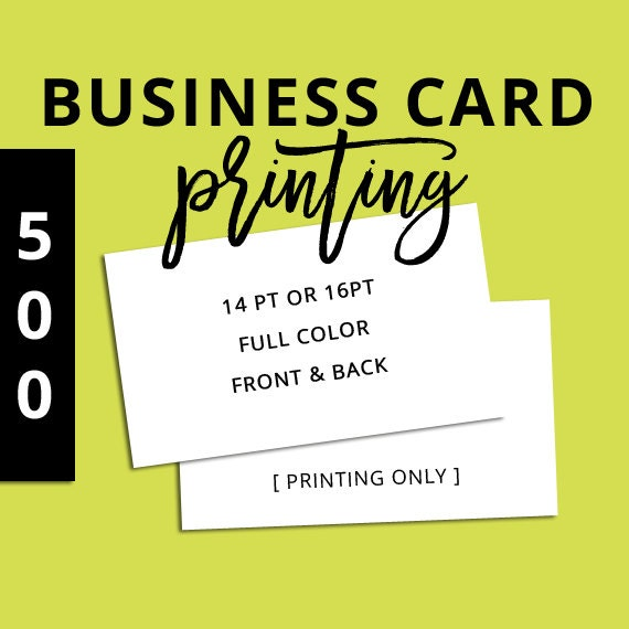PRINTING Business Cards set of 500 Full Color Front & Back