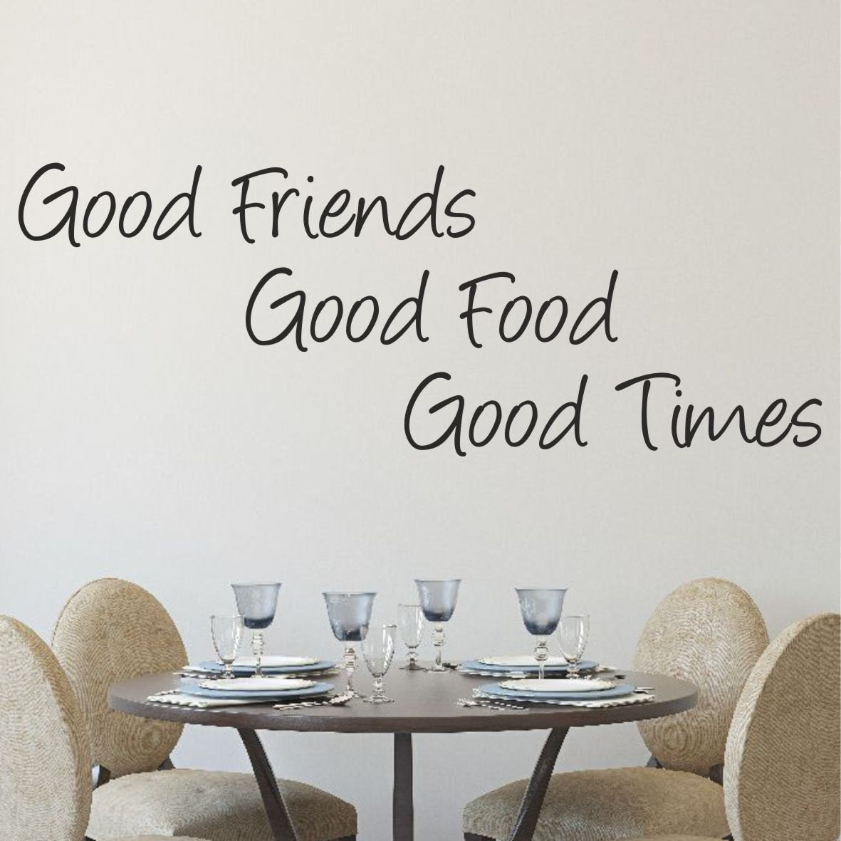 Good Times Quotes: Good Friends Good Food Good Times VINYL Wall Art Sticker Quote