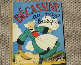 Old French Book Bécassine au Pays Basque. Gautier-Languereau 1950.PINCHON 1950