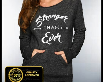 Stronger Than Ever Off Shoulder Sweatshirt, Stronger Than Yesterday Shirt, Fitness Eco Sweaters, Yoga Clothing, Stronger Sweater