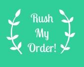 Rush My Order | Rush Production Ugrade