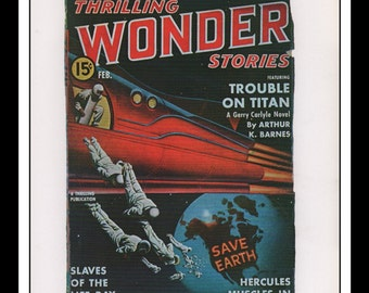 """Vintage Print Ad Sci Fi Cover : Thrilling Wonder Stories February 1941 Earle Bergey Illustration Wall Art Decor 8.5"""" x 11 3/4"""""""