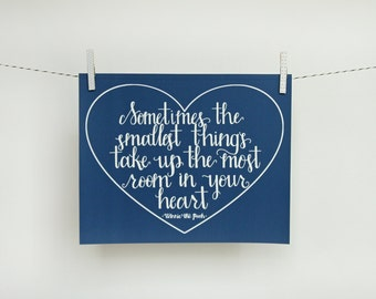 Sometimes the Smallest Things | Winnie the Pooh | Nursery quote | 8x10 | Two Pockets Art and Design
