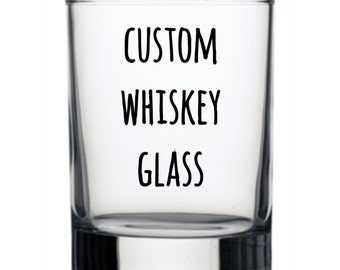 Custom Whiskey Glass