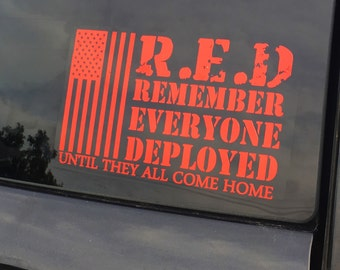 R.E.D remember everyone deployed - support the troops - custom decal- army deployment- marine deployment - military life