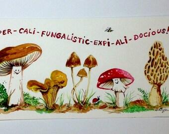 Super-cali-fungi....