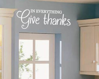 In, Everything, Give, Thanks, Vinyl, Wall, Decal, Kitchen, Dining, Room, Meals, Family