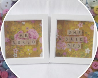 Handmade 'He asked, She said Yes' Engagement Wedding Scrabble Frames