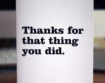 Thank you card / Thanks for that thing you did