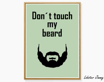 Don't touch my beard, Funny Wall Art, Instant Download ready to Print, Gift for him