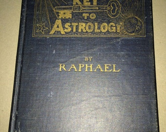 Key to Astrology Raphael Rare Vintage Horoscope American Collectible Hardcover New Age Occult Spirituality HC Antiquarian Zodiac Collectors