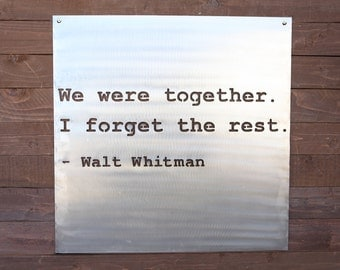 We Were Together I Forget the Rest Sign