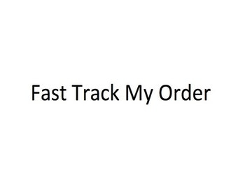Fast Track My Order