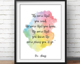 """Dr Seuss Quote, """"The more that you'll know"""" ,""""The more places you'll go"""", Kids room Decor, Children's Room, Classroom Print, Classroom quotw"""