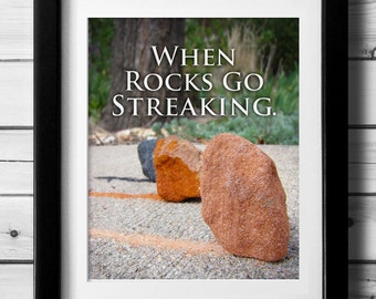Geology Pun, Geology Print, Funny Art Print, Gift for Geologist, Earth Science, Geek Humorous Quote, Rock Lover Gift, Silly Quote Art, PDF