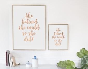 Rose Gold She belived she could so she did motivational artwork printable