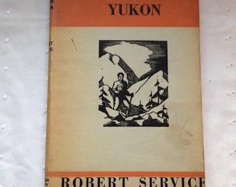 "RARE! Robert Service ""The Spell of the Yukon"" vintage hardcover 1948 Poetry Yukon"