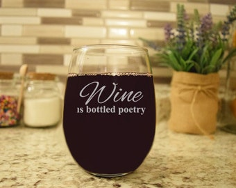 Funny Wine Glass, Wine is bottled poetry, engraved bridesmaids wine glasses, stemless wine glass, quotes, bridal party gifts, book club wine