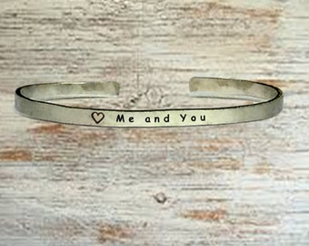 "Me and You - Cuff Bracelet Jewelry Hand Stamped 1/4"" Organic, Smooth Texture Copper Brass or Aluminum"