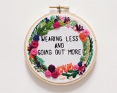Floral Wreath Embroidery Hoop Art, Drake rap lyrics wall decor wall art subversive cross stitch Modern Hand Embroidery Yes Stitch Yes