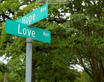 Hope and Love Street Sign, Fine Art Photography Print