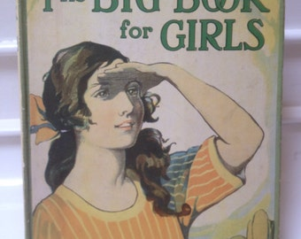 The Big Book for Girls-M.S Reeve circa- 1920's