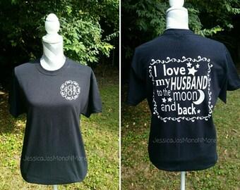 I Love My Husband T-shirt-I Love My Husband to the  Moon and Back-I Love My Husband Shirt-Bridal Gift
