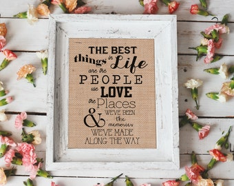 The Best Things In Life Burlap Sign
