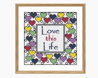 Cross stitch pattern, Modern cross stitch - LOVE THIS LIFE cross stitch chart - Downloadable Pdf
