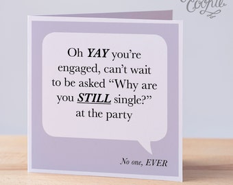 Funny Engagement card – Single