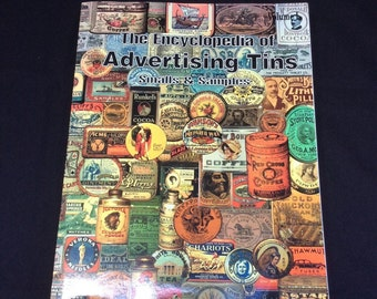 Encyclopedia of Advertising Tins, A Collectors Guide to Sample Ans Smalls, Reference Guide Book for Collectors