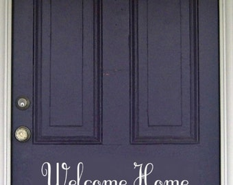 Welcome Home Vinyl Decal