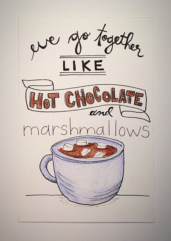 Items Similar To We Go Together Like Hot Chocolate And