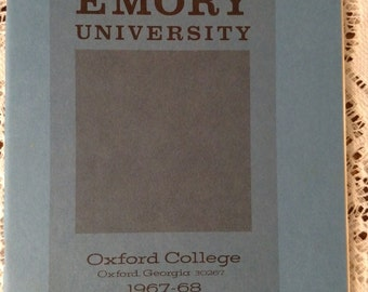 Emory University Bulletin Oxford College Georgia 1967-1968 School Year