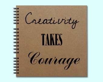 Creativity Takes Courage - Hardcover Book, Square Journal, Unique Journal, Personalized Notebook, Writing Journal