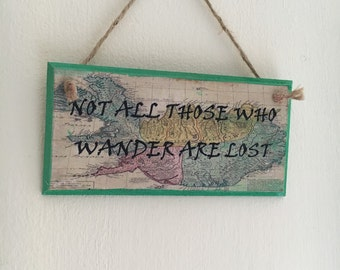 """Lord of the Rings inspired ~ """"Not all who wander are lost"""" ~ Middle Earth ~ handmade wall plaque"""