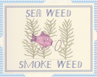 Humor Card, Weed Card, Funny Card, Funny Greeting Card, Snarky Card, Quirky Card, Just Because Card, Funny Fish, Fish Card, Adult Humor