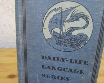 Daily -Life Language Series Grade 4- 1937