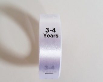 3-4 yrs size labels. Sew in White Satin Ribbon with Black print. Baby and Toddler Clothing Tags