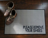 Please Remove Your Shoes - Door Mat ~ FEATURED ON BUZZFEED
