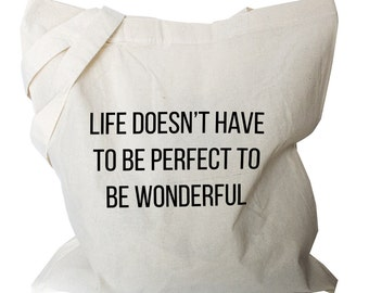"Tote bags shoulder bag folding bag shopping tote foldable bag reusable cotton tote ""life doesn't have to be perfect to be wonderful"" (b41)"