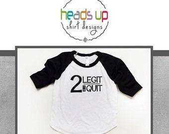 2 Legit 2 Quit Toddler Boy/Girl Raglan Shirt - Two Legit to Quit Birthday Raglan Boy - Two Birthday Toddler Boy Raglan Tee - 2nd Bday Trendy