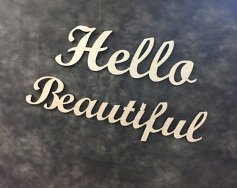 Hello beautiful custom wood sign