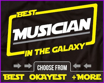 Best Musician In The Galaxy Shirt Musician Shirt Gift For Musician