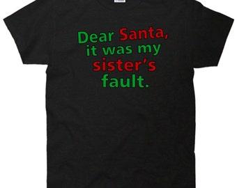 Dear Santa It Was My Sister's Fault