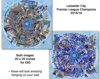 TWO Images of LEICESTER CITY Premier League Champions! ('Worlds Apart')